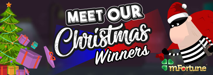 Meet the mFortune Festive Free Spins Winners!