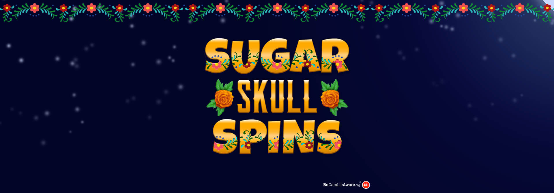 NEW GAME ALERT: Sugar Skull Spins